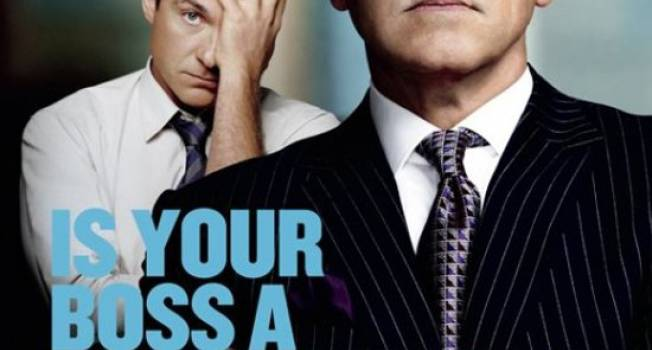 Horrible Bosses…Are You Ready For One?