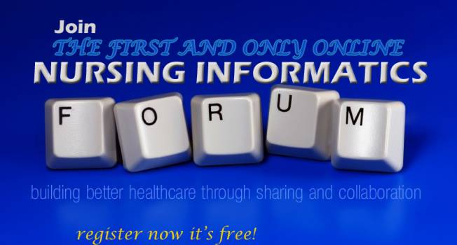 Please Join the First and Only Online Nursing Informatics Forum!