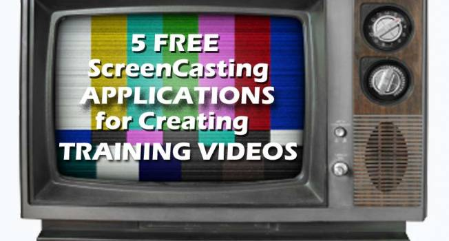 5 Free ScreenCasting Applications Useful in Creating Training or Tutorial Videos